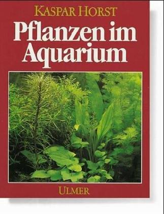9783800171590: Pflanzen im Aquarium. Funktion und Pflege