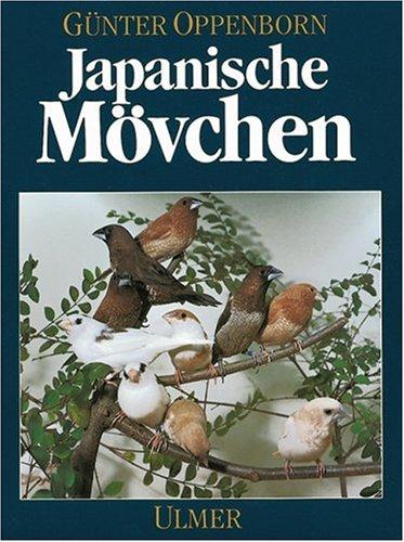 9783800172634: Japanische Mövchen. Herkunft, Zucht, Haltung.