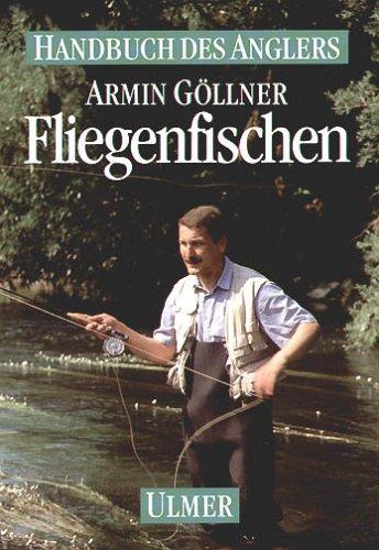 9783800175178: Fliegenfischen.