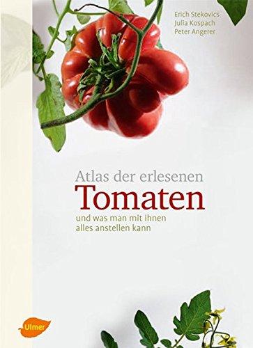 9783800176793: Atlas der erlesenen Tomaten