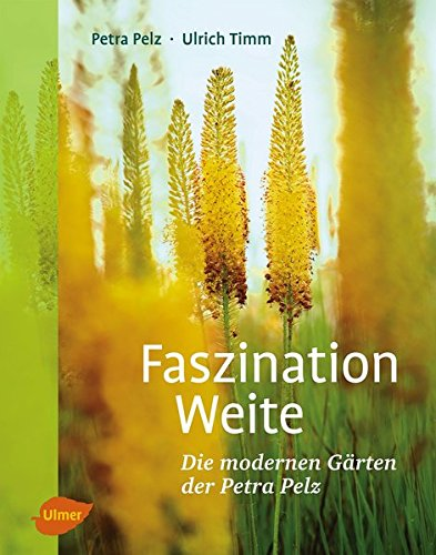 Faszination Weite: Petra Pelz