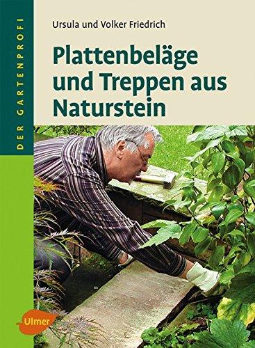 9783800176847: Friedrich, U: Plattenbeläge und Treppen aus Naturstein