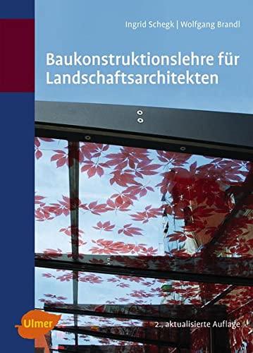 9783800177011: Baukonstruktionslehre für Landschaftsarchitekten