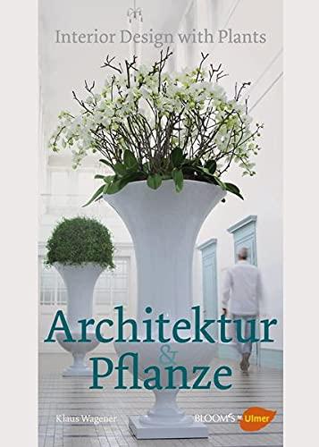 9783800177806: Architektur und Pflanze
