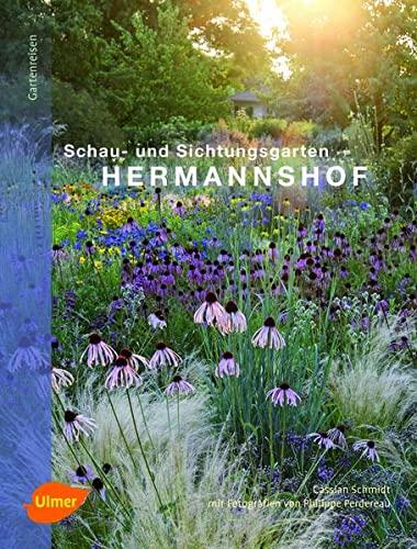 9783800178377: Hermannshof: Schau- und Sichtungsgarten