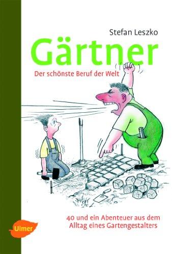 9783800178490: Gärtner - Der schönste Beruf der Welt