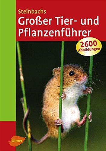 9783800178643: Steinbachs Großer Tier- und Pflanzenführer