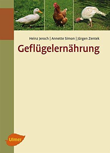 Geflügelernährung: Heinz Jeroch
