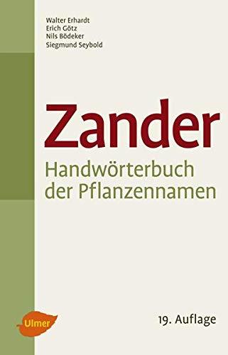 9783800179534: Zander - Handwörterbuch der Pflanzennamen: Dictionary of plants. Dictionnaire des noms des plantes