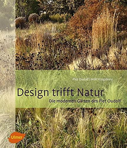 9783800179602: Design trifft Natur: Die modernen Gärten des Piet Oudolf
