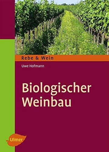 9783800179770: Biologischer Weinbau