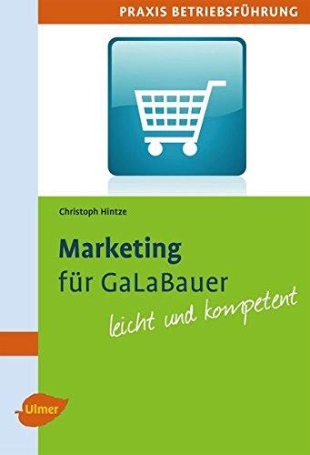 9783800180721: Marketing für GaLaBauer: Leicht und kompetent