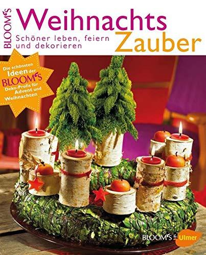 9783800180820: WeihnachtsZauber: Schöner leben, feiern und dekorieren
