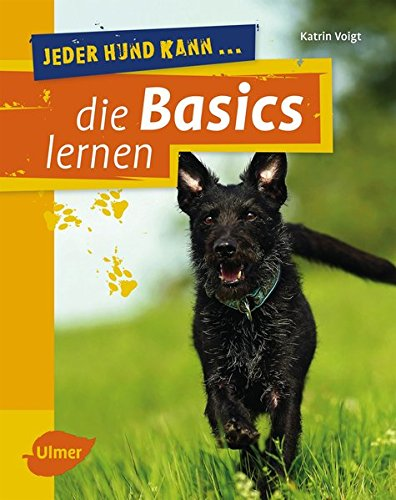 9783800182916: Jeder Hund kann die Basics lernen