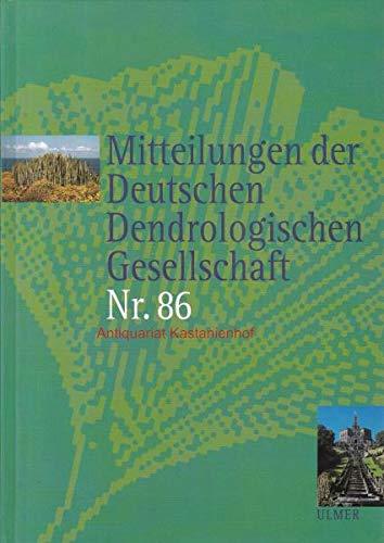 Mitteilungen der Deutschen Dendrologischen Gesellschaft Nr. 86: unbekannt