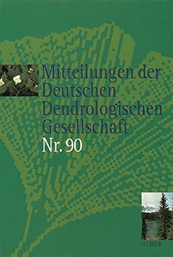 Mitteilungen der Deutschen Dendrologischen Gesellschaft Nr. 90