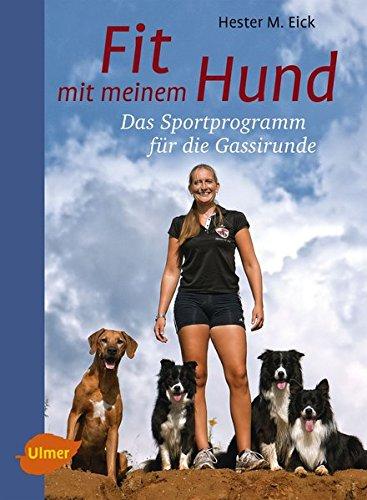 9783800183432: Fit mit meinem Hund: Das Sportprogramm f�r die Gassirunde