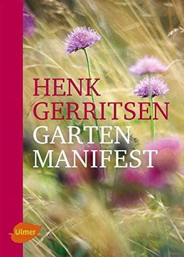 Gartenmanifest: Henk Gerritsen