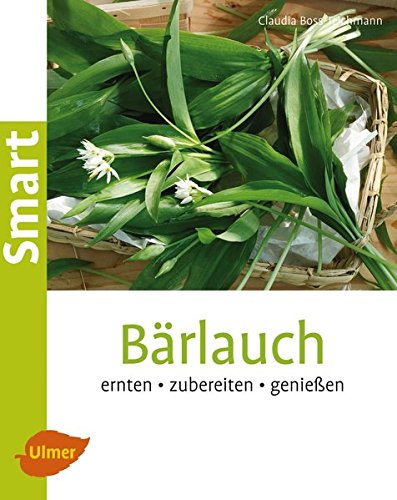 9783800183982: B�rlauch: Ernten, zubereiten, genie�en