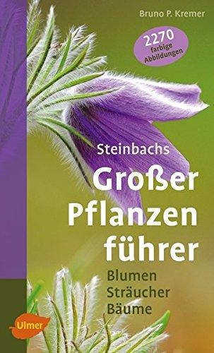 9783800184392: Steinbachs großer Pflanzenführer