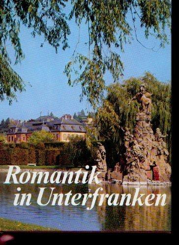 Romantik in Unterfranken.: Winbauer, Günther ;