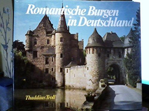9783800301188: Romantische Burgen in Deutschland. Romantic Castles in Germany.