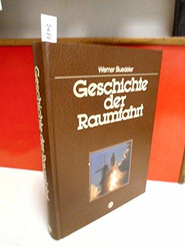 9783800301324: Geschichte der Raumfahrt