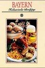 9783800301614: Kulinarische Streifzüge durch Bayern.