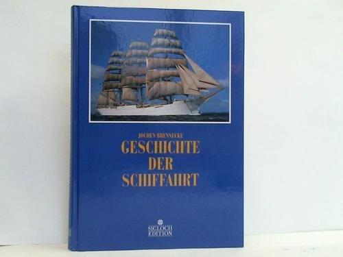 Geschichte der Schiffahrt: Brennecke, Jochen
