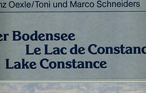 Der Bodensee; Lac de Constance; Lake Constance: Oexle, Franz