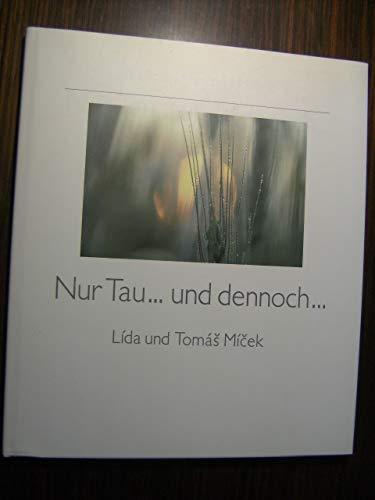 Nur Tau-- und dennoch-- (German Edition): Jahn-Micek, Lida