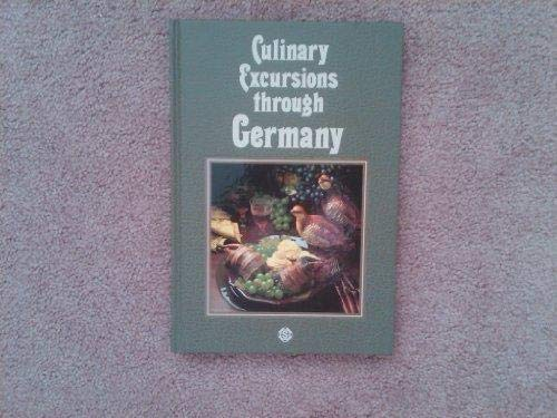 CULINARY EXCURSIONS THROUGH GERMANY: REICHERT, Wolfgang W.