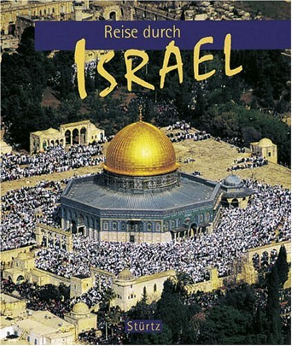 Reise durch Israel. (3800304619) by Bourbon, Fabio; Balocco, Patrizia