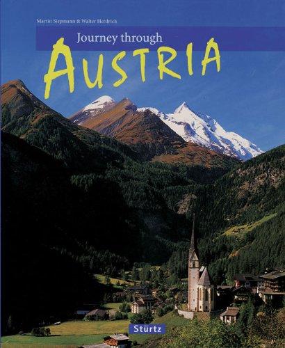 Journey Through Austria (Journey Through series): Siepmann, Martin; Herdrich, Walter