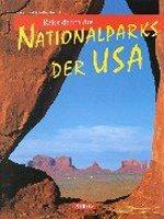 9783800309801: Reise durch die Nationalparks der USA.
