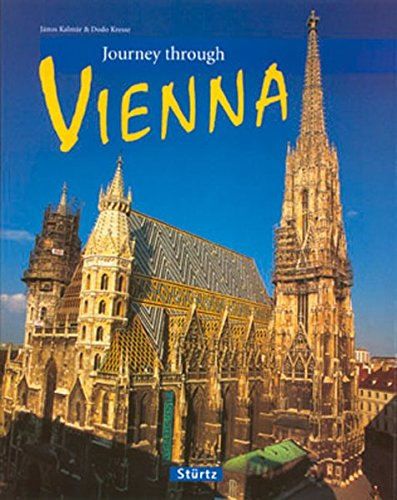 Journey Through Vienna (Journey Through series): Janos Kalamar; Janos