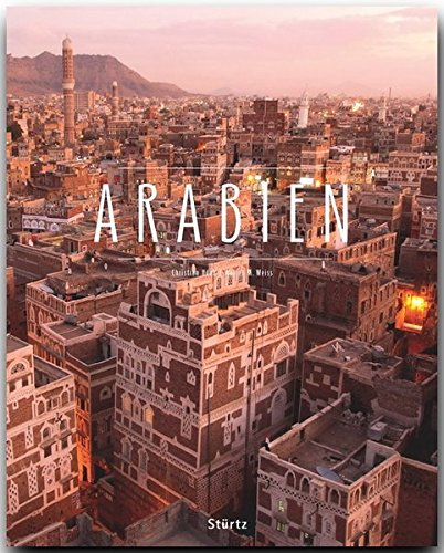 Arabien: Walter M. Weiss