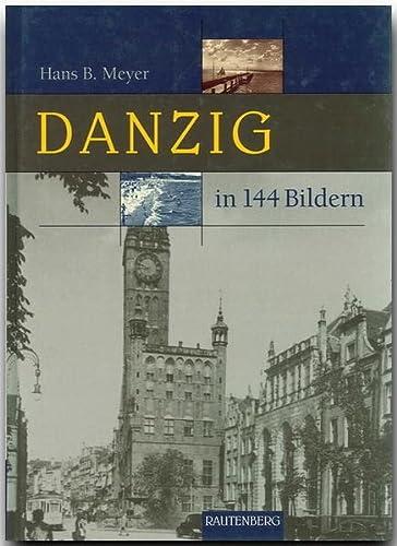 9783800330065: Danzig in 144 Bildern