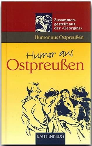 9783800330737: Humor aus OstpreuA?en: Zusammengestellt aus der 'Georgine'