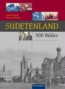 9783800330836: Sudetenland in 500 Bildern