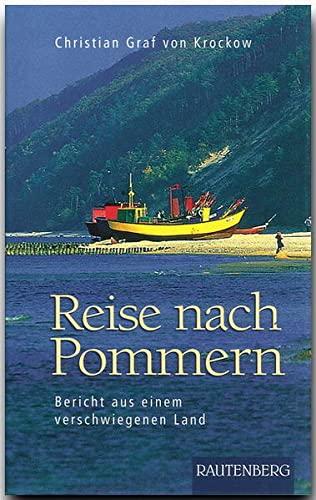 9783800331468: Reise nach Pommern: Bericht aus einem verschwiegenen Land
