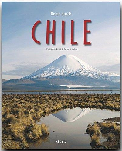 Reise durch CHILE - Ein Bildband mit über 230 Bildern - STÜRTZ Verlag: Imported by Yulo inc.