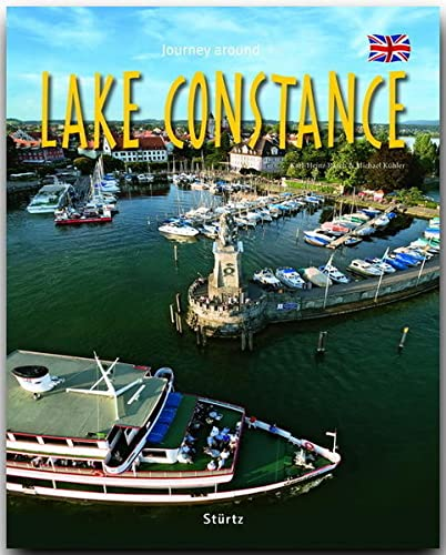 Journey Around Lake Constance (Journey Through series): Kuhler, Michael