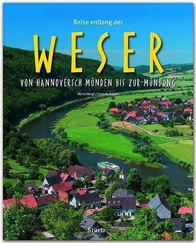 Reise entlang der Weser - Von Hannoversch Münden bis zur Mündung
