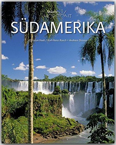 9783800344413: Südamerika: 160 Seiten Bildband mit über 270 Bildern