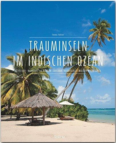 Premium Trauminseln im Indischen Ozean. Seychellen - Mauritius - La Réunion - Sansibar - ...