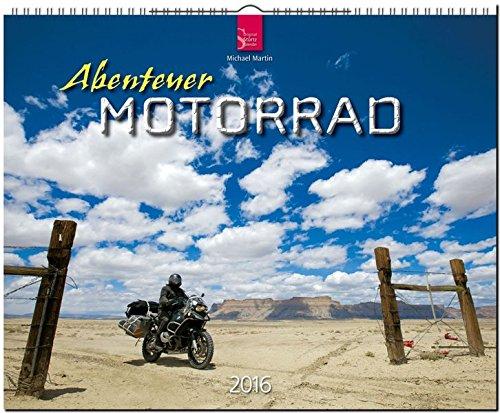9783800354191: Abenteuer Motorrad 2016: Großformat-Kalender