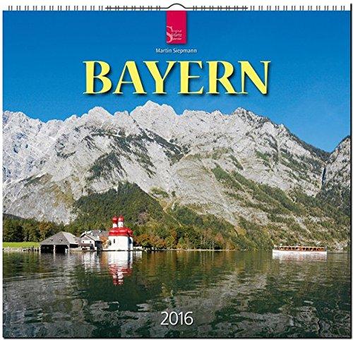 9783800354412: Bayern 2016: Original Stürtz-Kalender - Mittelformat-Kalender 33 x 31 cm [Spiralbindung]