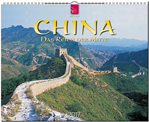 9783800355051: CHINA - Das Reich der Mitte - Original Stürtz-Kalender 2017 - Großformat-Kalender 60 x 48 cm