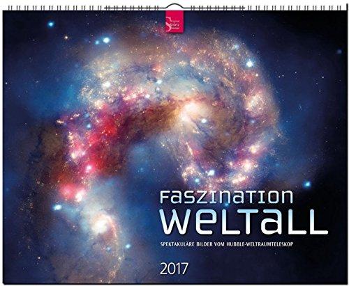 9783800355662: Faszination Weltall 2017: Spektakuläre Bilder vom Hubble-Weltraumteleskop. Großformat-Kalender